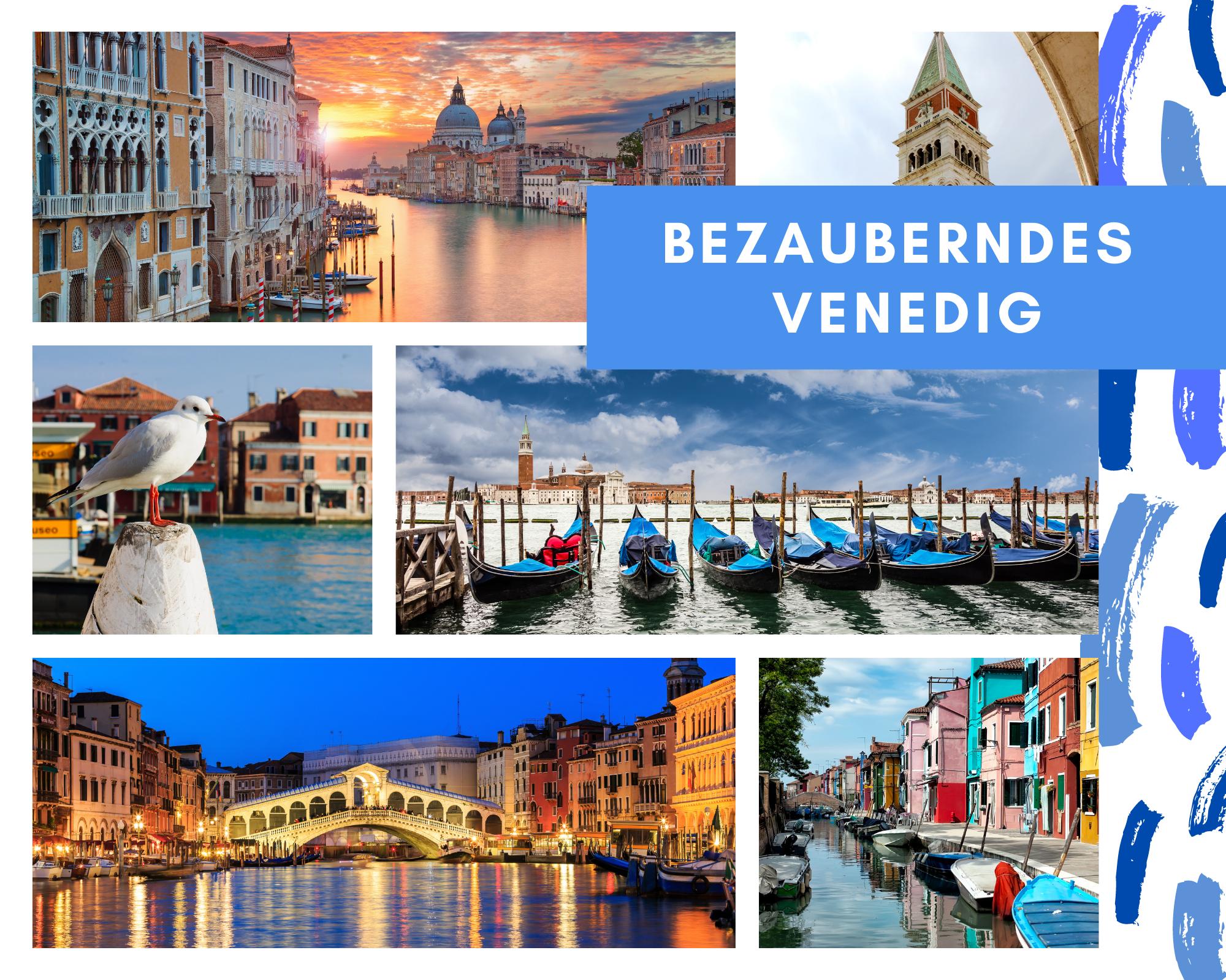 Bezauberndes Venedig - azurblaue Adria! Verona - Italienische Adria - Lido di Jesolo - Lagune von Venedig vom 07.09.-14.09.2021