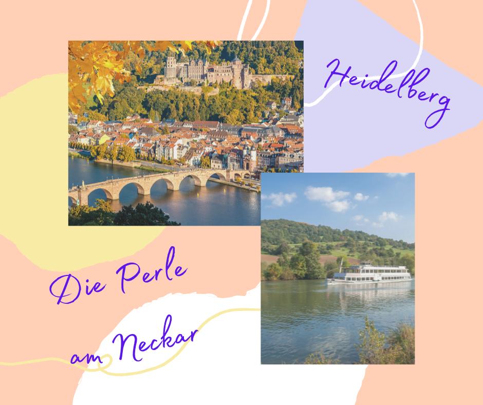 Heidelberg – Die Perle am Neckar  vom 22.10.-24.10.2021